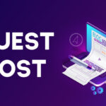 What is a Guest Post? How to Do Guest Blogging?