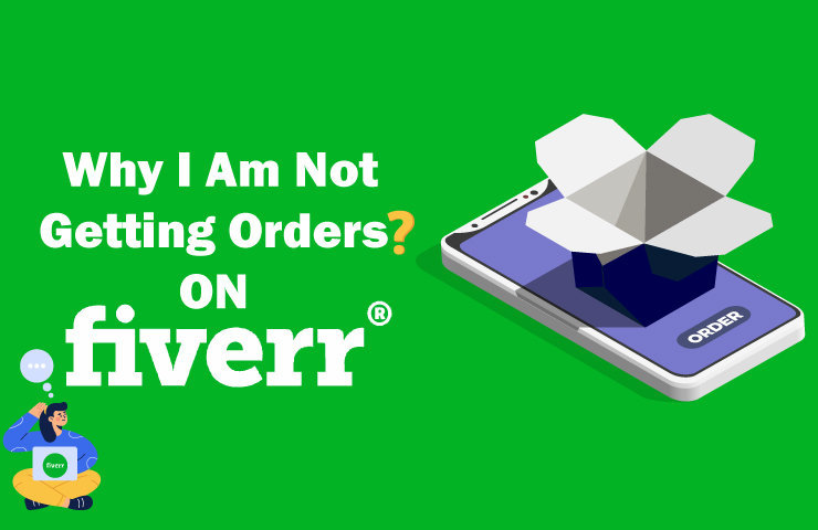 Why am I not getting any orders on Fiverr?